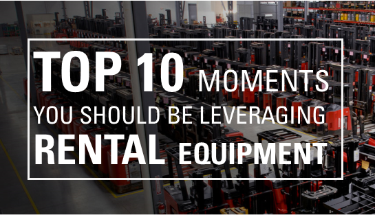 rental equipment, forklift rental, choosing a forklift, deciding when to rent, lift truck rentals, rent a lift, rent a forklift, seasonal forklift, seasonal forklift rental, temporary lift truck,